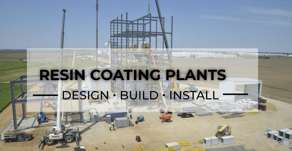 Resin Coating Plants Design Build Install